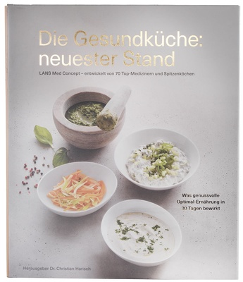 Lanserhof Healthy Cuisine: Based on the Latest